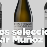 Vinos selección César Muñoz